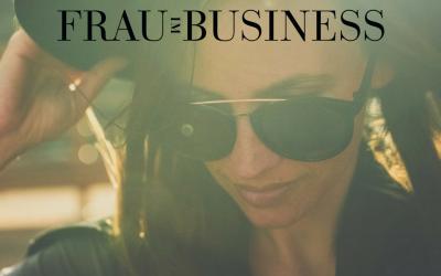 """Ich bin zu Gast bei Daniela Schul von """"Frau im Business"""""""