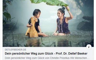 """""""Dein persönlicher Weg zum Glück"""" – Gastbeitrag bei Prof. Dr. Detlef Beeker"""